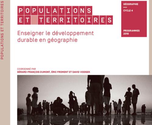 Populations et Territoires : Enseigner le développement durable en géographie